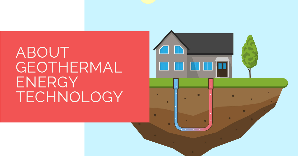 About Geothermal Energy Technology