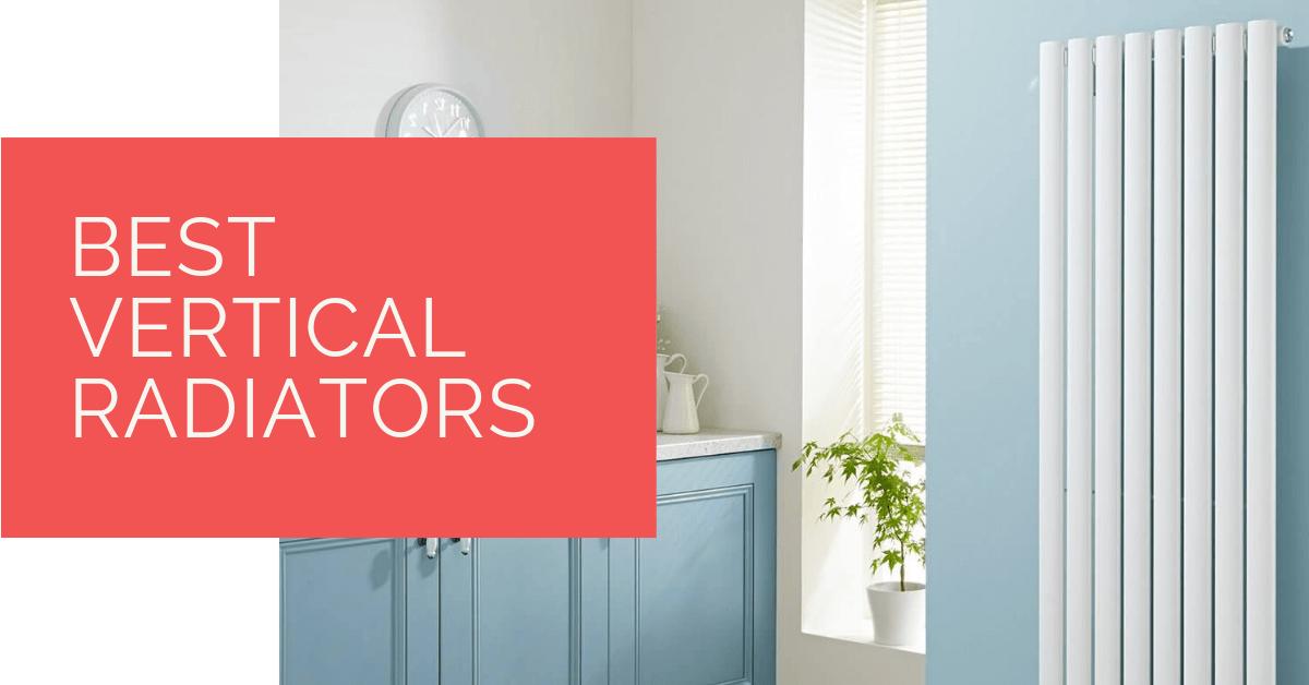 Best Vertical Radiators