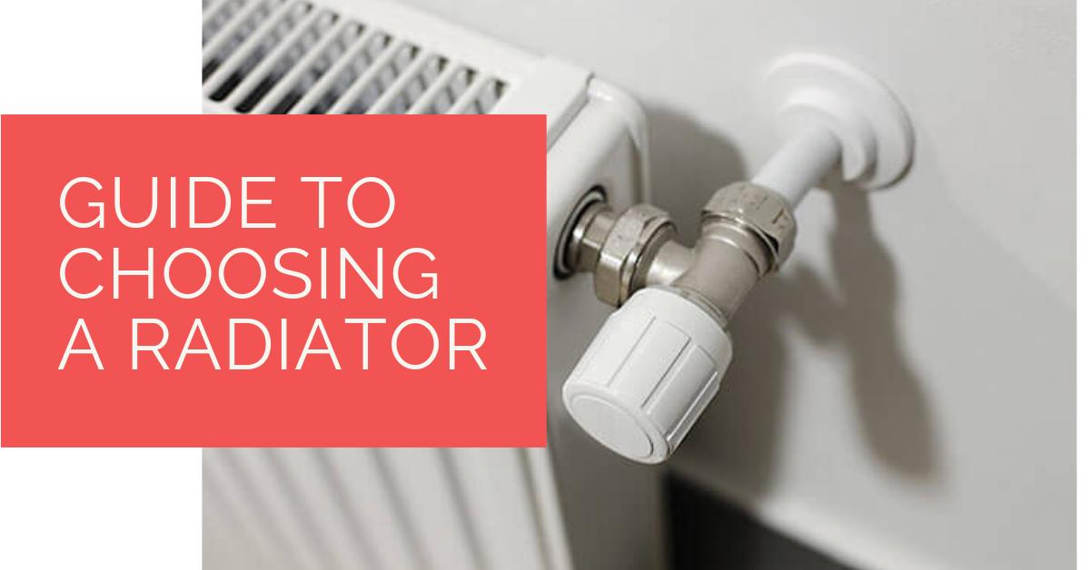 Guide to choosing a radiator