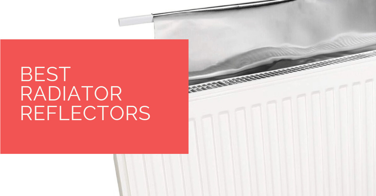 Best Radiator Reflectors