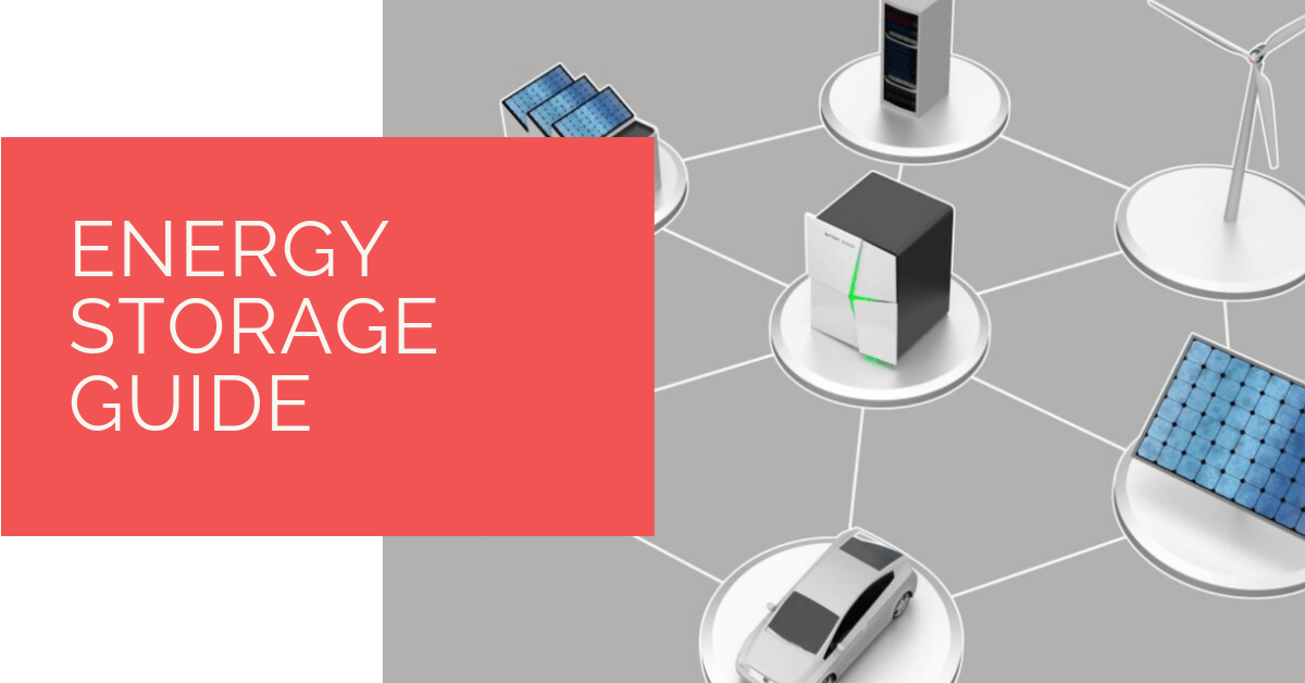 Energy Storage Guide