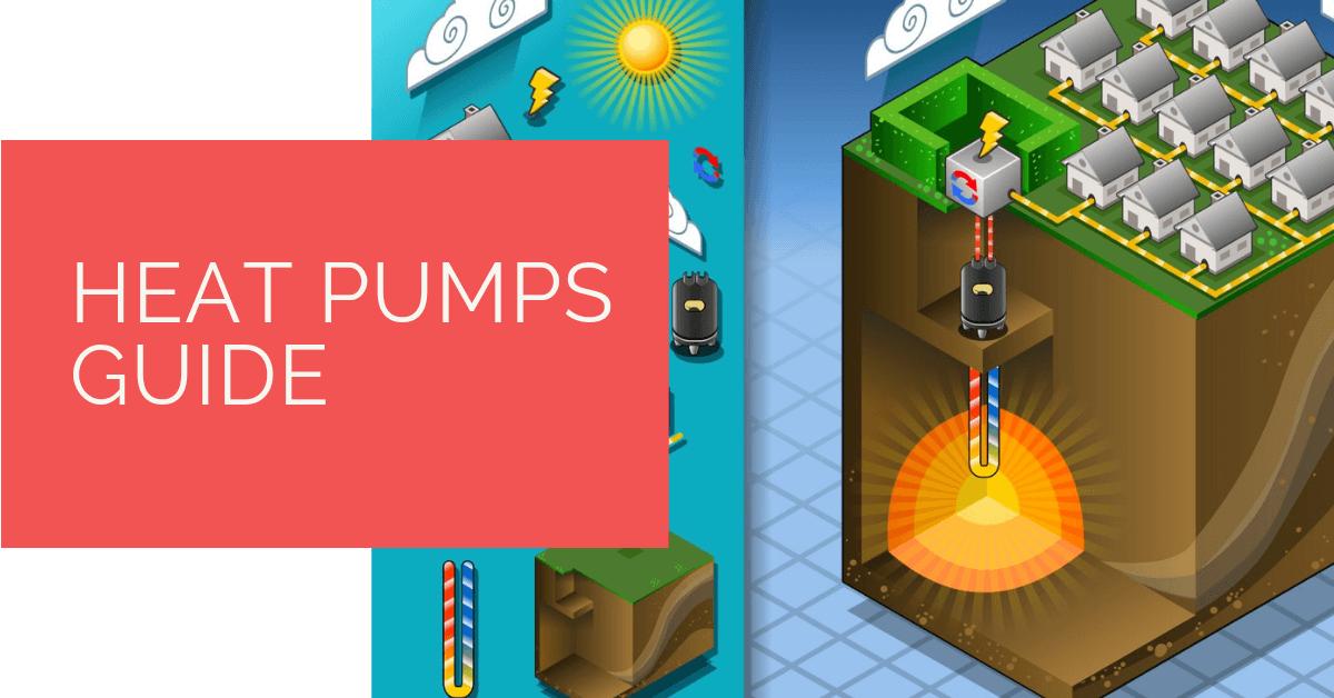 Heat Pumps Guide