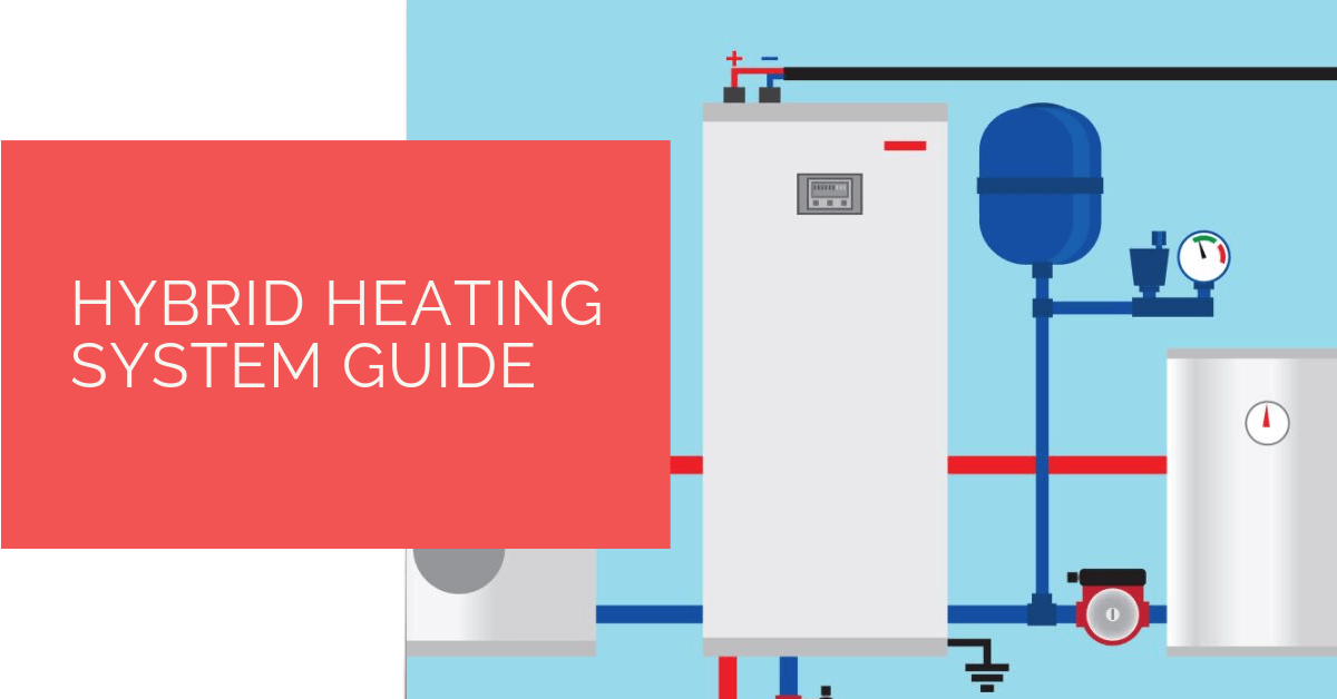 Hybrid Heating System Guide