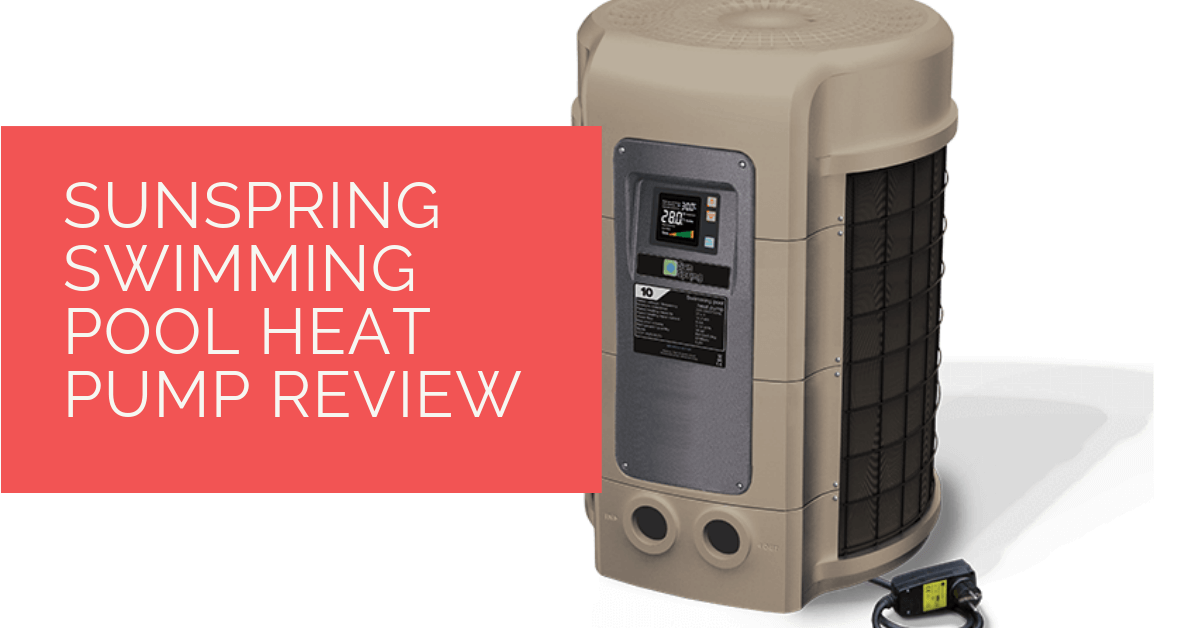 SunSpring Swimming Pool Heat Pump Review