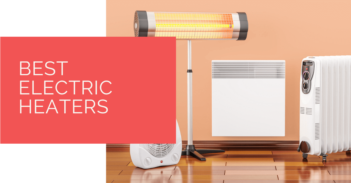 4 Best Electric Heaters for Camping of