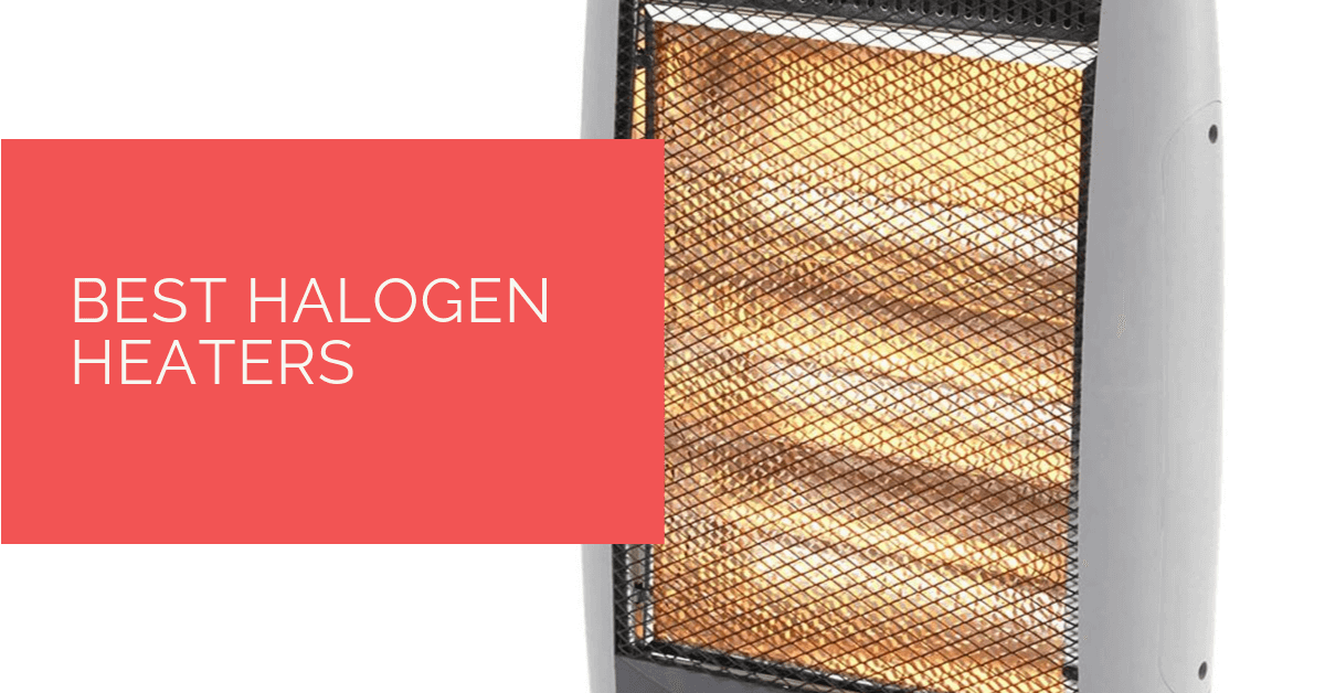 Best Halogen Heaters UK Reviews 2019