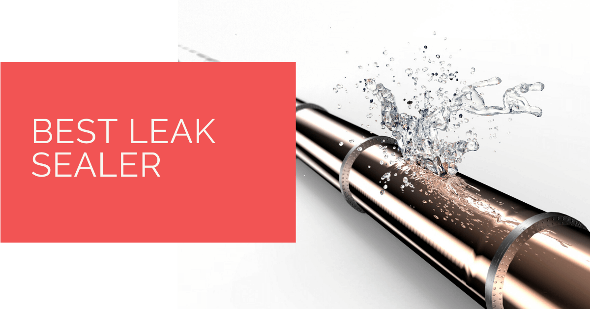 Best Leak Sealer