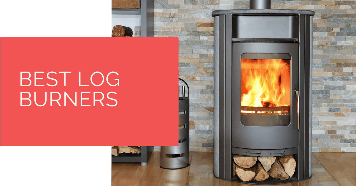 Best Log Burners