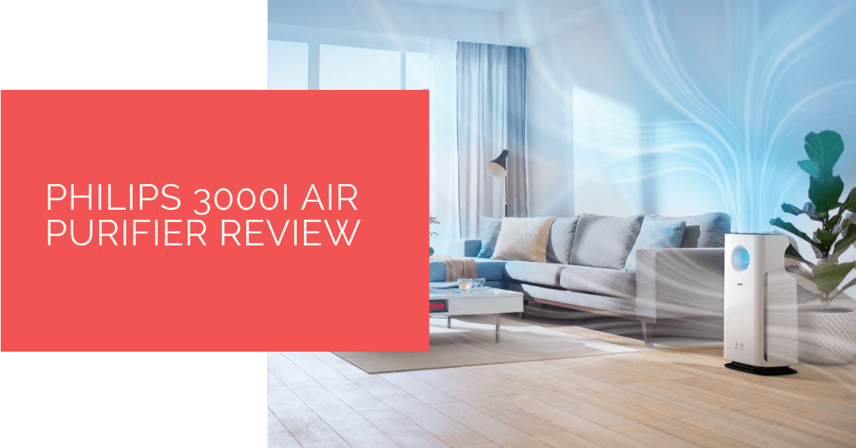 Philips 3000i Air Purifier Review